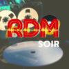 RDM SOIR